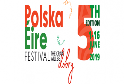 Join us for the official opening of the PolskaÉire Festival in Gorey 2019