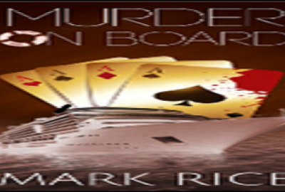 Book Launch Murder on Board by Mark Rice