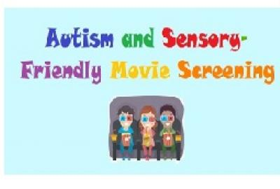 Image of Autism and Sensory Friendly Film Screening
